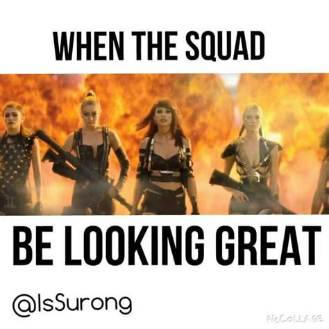 Squad Memes - 146 best images about my squad on pinterest follow me so true and best friends