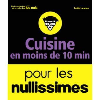 livre cuisine pour les nuls pour les nuls cuisine en moins de 10 minutes pour les