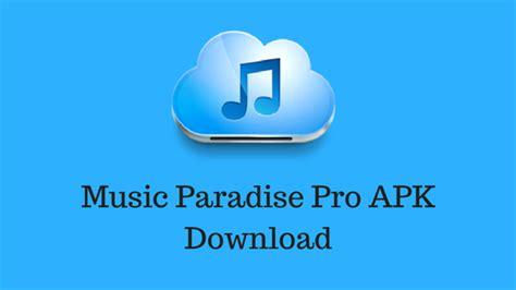 paradise pro app for android paradise pro apk free audio app