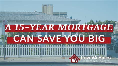 year fixed mortgage rates reduce  va loan term