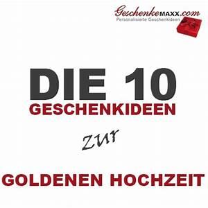 Geschenkideen Zur Hochzeit : die 10 geschenkideen zur goldenen hochzeit ~ Orissabook.com Haus und Dekorationen