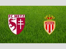 Metz Vs Monaco Ligue 1 EDT USA Time, BST British Time