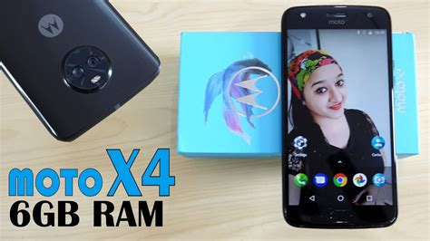 moto x4 6gb ram unboxing overview in