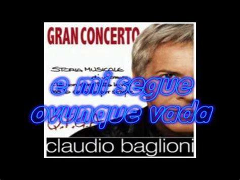 Claudio Baglioni Niente Più Testo Niente Pi 249 Claudio Baglioni Nuovo Singolo Con Testo