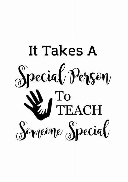 Special Takes Person Teach Teacher Someone Education