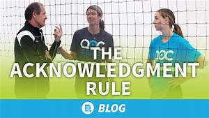 The Acknowledgement Rule  U2013 Essential For All Volleyball Teams