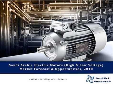 Ww Electric Motors by Electrical Motors Market In Saudi Arabia To Grow Two Fold