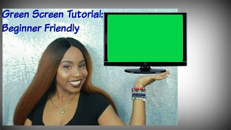 How To Green Screen Tutorial Beginner Friendly For Movie