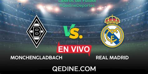 Real Madrid Vs.Monchengladbach EN VIVO: Horarios Y Canales ...
