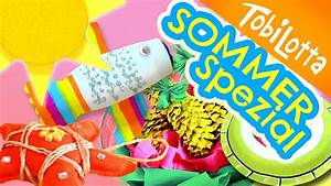 Basteln Sommer Kinder : 6 bastelideen f r den sommer sommer spezial kinder diy kinder basteln tobilotta youtube ~ Eleganceandgraceweddings.com Haus und Dekorationen