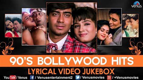 90's Bollywood Hits Lyrical Video Jukebox