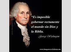 George Washington Frases De Dios IMÁGENES CRISTIANAS