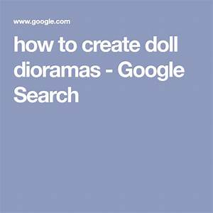 How To Create Doll Dioramas