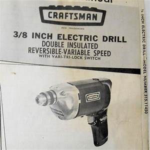 Vintage Sears Craftsman Owners Manual 3  8 Inch Electric