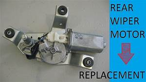 Rear Wiper Motor Replacement