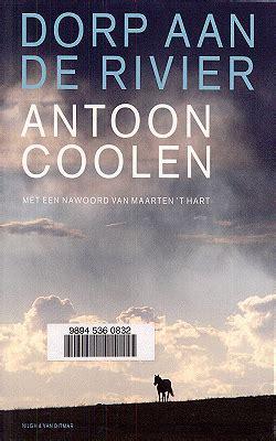 Antoon Coolen, Dorp aan de rivier · dbnl