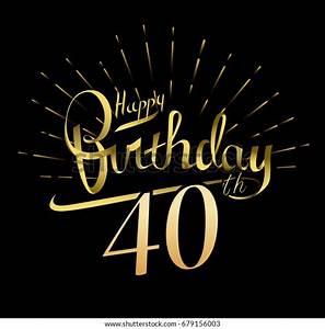 40th, Happy, Birthday, Logo, Beautiful, Greeting, Stock, Vector
