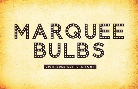 marquee bulbs lightbulb letters font medialoot