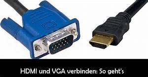 Mehrere Kabel Mit Einem Verbinden : hdmi per vga verbinden so geht s mit adapter und konverter giga ~ Orissabook.com Haus und Dekorationen