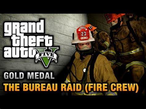 gta 5 mission 67 the bureau raid crew 100 gold medal walkthrough xilfy