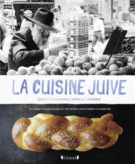 la cuisine juive annabelle schachmes livre