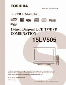 Toshiba 15lv505 Lcd Tv Dvd Combo  Service Manual  Repair