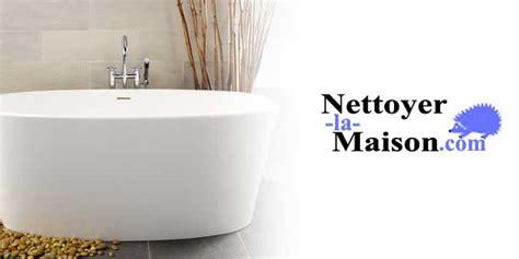 pleins d astuces pour nettoyer une baignoire nettoyer la