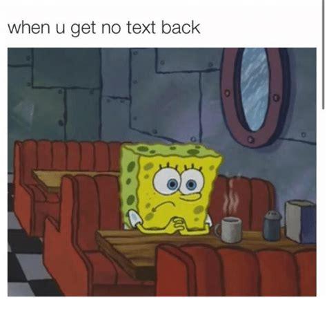 No Text Back Meme - 25 best memes about no text back no text back memes