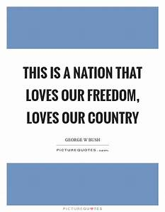 This is a natio... Country Freedom Quotes