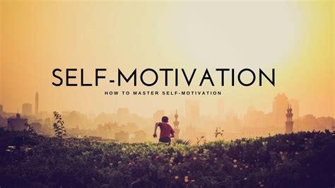 Self Motivation -- Motivational Video