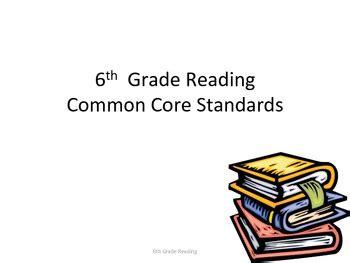 6th Grade Reading Common Core Standards  Common Core Reading Standards, Common Cores And Common