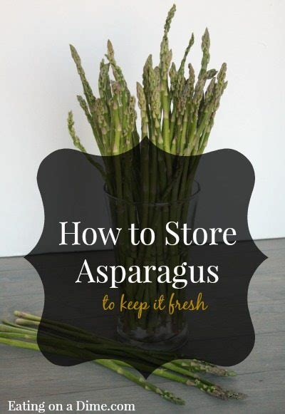 how to preserve asparagus oven roasted parmesan asparagus eating on a dime