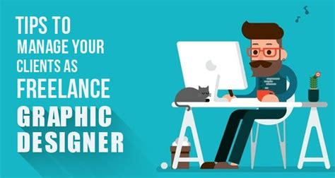 graphic design freelance tips to manage your clients as freelance graphic designer