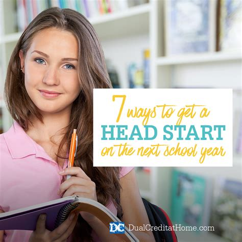 7 Ways To Get A Head Start On The Next School Year Dual