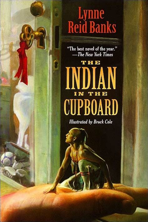 Indian In The Cupboard by The Indian In The Cupboard By Lynne Banks Forever