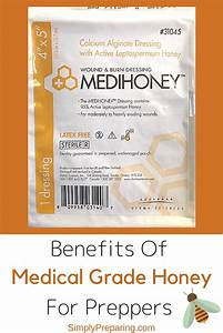 Benefits of Medical Grade Honey for Preppers - Simply ...