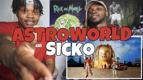 Travis Scott  Astroworld  Sicko  Reaction!! Youtube