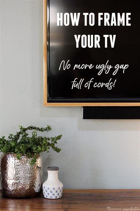 build  tv frame diy frame framed tv home