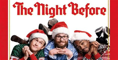 The Night Before Review An Unexpected Homage To Classic Christmas Movies  The Tracking Board