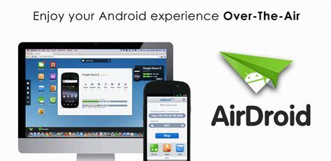 airdroid android app airdroid gestire il tuo android da pc l app della