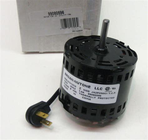 broan exhaust fan motor replacement 99080596 broan nutone vent fan motor ja2p258n s99080596 ebay
