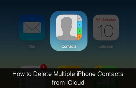 how to delete contacts on iphone how to delete iphone contacts from icloud at once