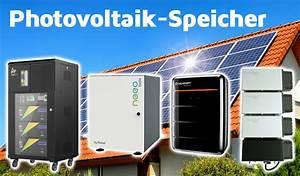 Photovoltaik Speicher Förderung Berechnen : photovoltaik speicher so finden sie den besten speicher f r ihre anlage ~ Themetempest.com Abrechnung