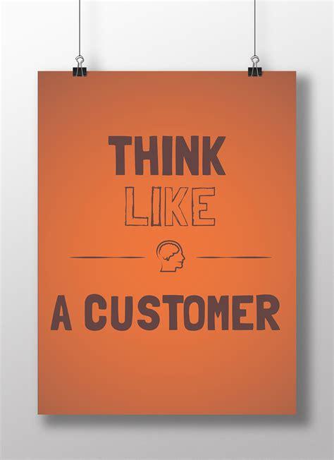 bureau like poster de bureau think like a customer kollori com