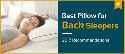 best pillow for back 5 best pillows for back sleepers in 2017 pillow reviews