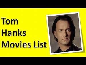 Tom Hanks Movies List - YouTube