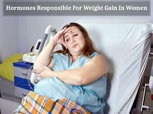 10 Hormones Responsible For Weight Gain In Women