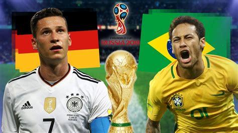 Frühlingsanfang 2018 Deutschland by Deutschland Brasilien Wm 2018 Russia Traumfinale