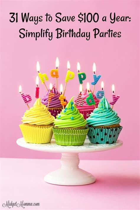 ways  save   year simplify birthday parties