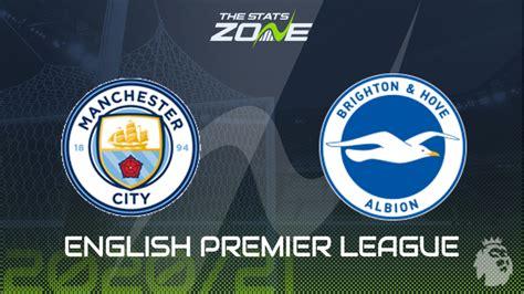 2020-21 Premier League – Man City vs Brighton Preview ...